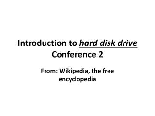 Introduction to  hard disk drive Conference 2