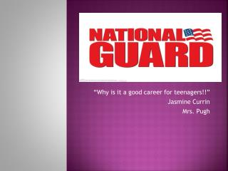 """""""Why is it a good career for teenagers!!"""" Jasmine Currin Mrs. Pugh"""