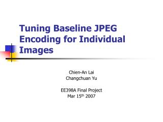 Tuning Baseline JPEG Encoding for Individual Images