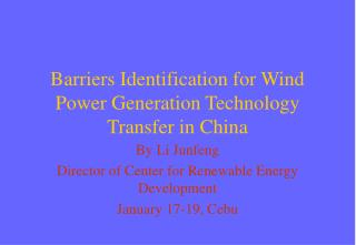 Barriers Identification for Wind Power Generation Technology Transfer in China