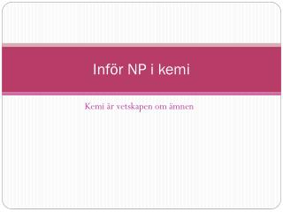 Inför NP i kemi