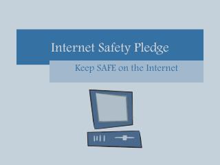 Internet Safety Pledge
