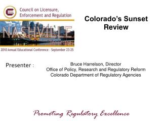 Colorado�s Sunset Review