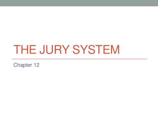 The jury system