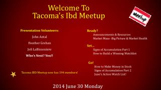 Welcome To  Tacoma's  Ibd Meetup