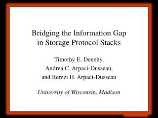 Bridging the Information Gap in Storage Protocol Stacks