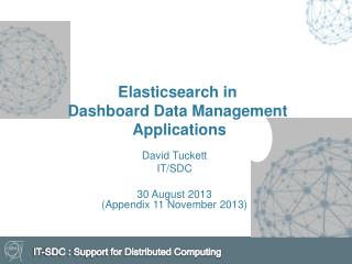 Elasticsearch  in Dashboard  D ata Management A pplications