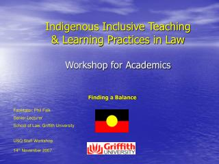 Indigenous Inclusive Teaching  & Learning Practices in Law Workshop for Academics