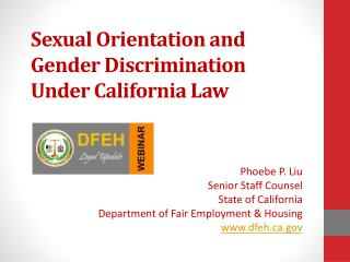 Sexual Orientation and  Gender Discrimination  Under California Law