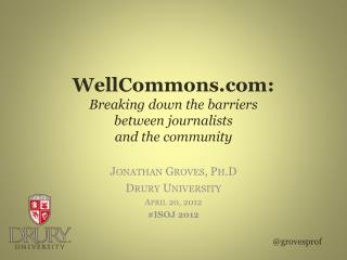 WellCommons : Breaking down the barriers between journalists  and the community