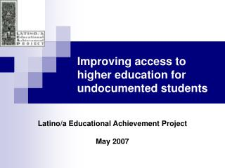 Improving access to higher education for undocumented students