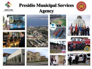 Presidio Municipal Services Agency