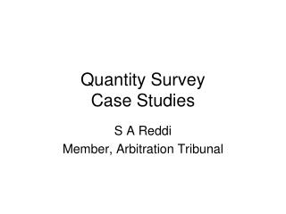 Quantity Survey Case Studies