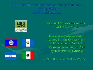 GEF Third Biennial International Waters Conference June 23, 20005 Salvador Bahia, Brazil
