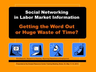 Social Networking in Labor Market Information
