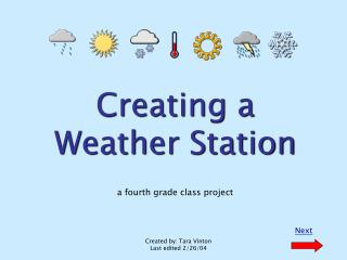 Creating a Weather Station a fourth grade class project