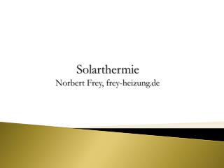 Solarthermie Norbert Frey, frey-heizung.de