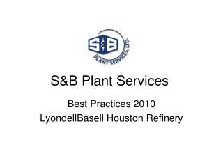 S&B Plant Services