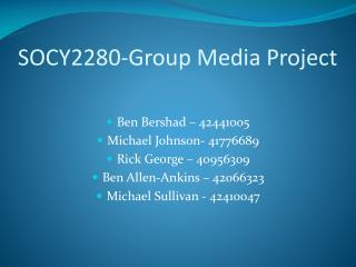 SOCY2280-Group Media Project