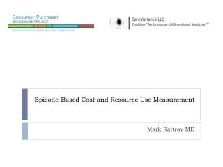 Episode-Based Cost and Resource Use Measurement