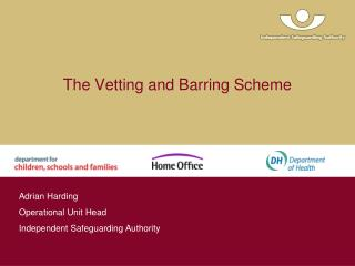 The Vetting and Barring Scheme