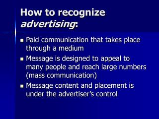How to recognize  advertising :