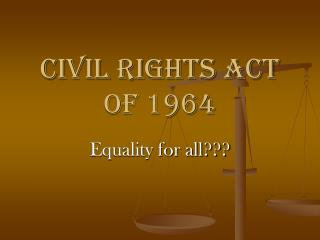 Civil Rights Act of 1964