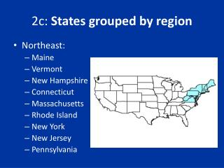2c:  States grouped by region