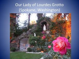 Our Lady of Lourdes Grotto (Spokane, Washington)