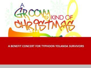 A benefit concert for typhoon  yolanda  SURVIVORS