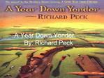 A Year Down Yonder      By: Richard Peck