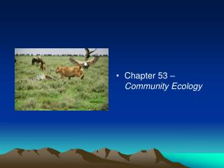Chapter 53 �  Community Ecology
