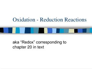 Oxidation - Reduction Reactions