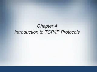 Chapter 4 Introduction to TCP/IP Protocols