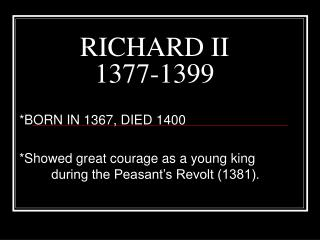 RICHARD II 1377-1399
