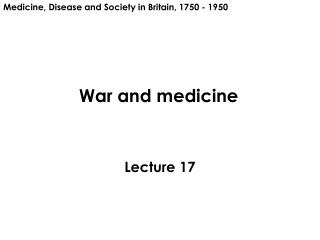 War and medicine