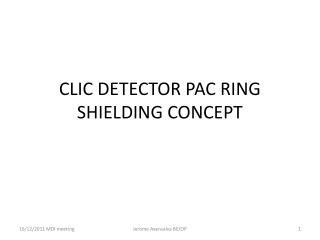 CLIC DETECTOR PAC RING SHIELDING CONCEPT