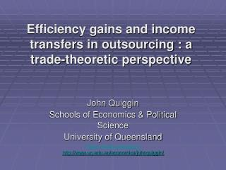 Efficiency gains and income transfers in outsourcing : a trade-theoretic perspective