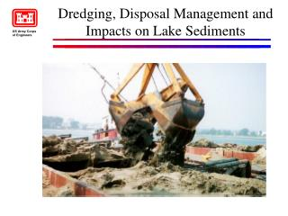 Dredging, Disposal Management and Impacts on Lake Sediments