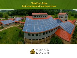 Third Sun Solar Delivering Smooth Transitions to Solar