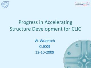 Progress in Accelerating Structure Development for CLIC