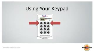 Using Your Keypad