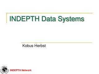 INDEPTH Data  Systems