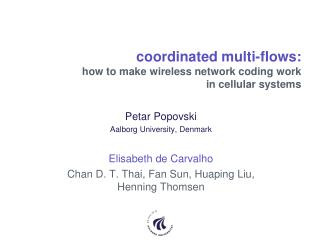 coordinated multi-flows: how to  make wireless network coding  work  in  cellular systems