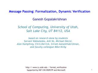 cs.utah  /  formal_verification Supported by NSF CNS 0509379 and Microsoft