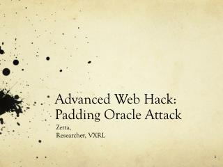 Advanced Web Hack: Padding Oracle Attack