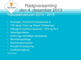 Rådgiversamling  den  4 .  desember  2013