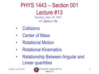 PHYS 1443 – Section 001 Lecture  #13