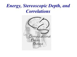 Energy, Stereoscopic Depth, and Correlations
