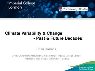 Climate Variability & Change - Past & Future Decades